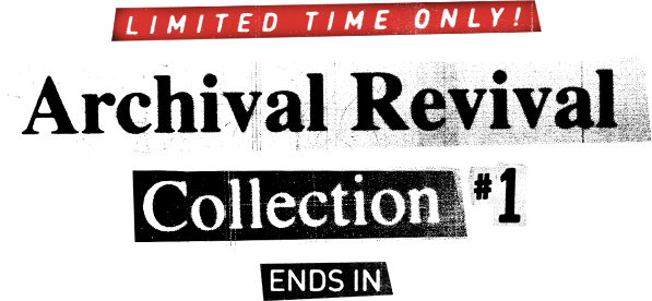 limited time only archival revival #1 ends in