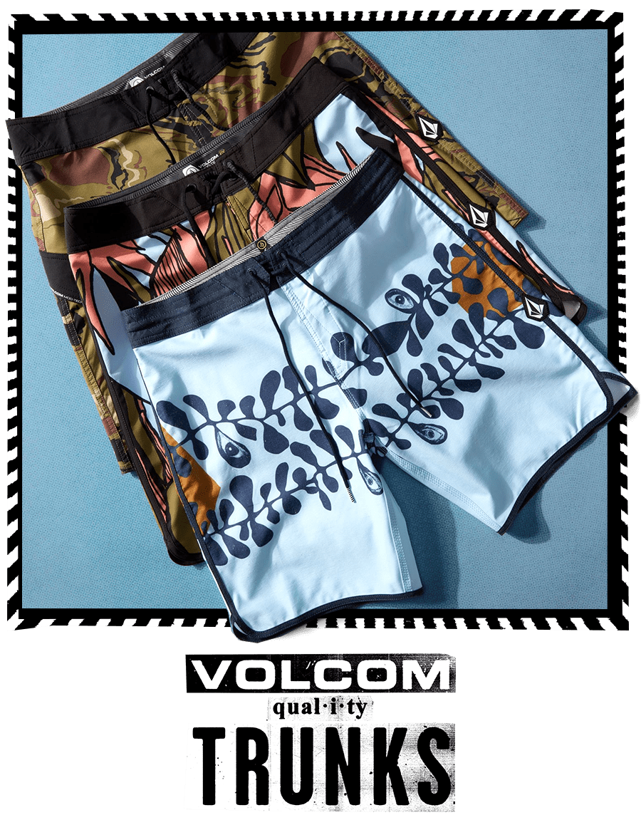 volcom quality trunks