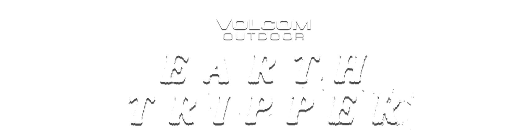 volcom outdoor earth tripper collection