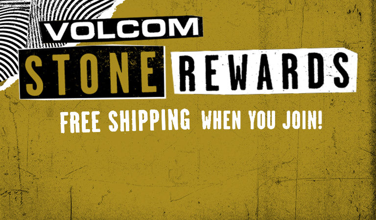 Join Volcom Stone Rewards and get free shipping.