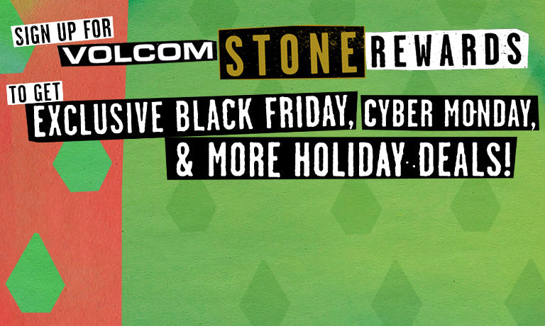 Volcom Stone Rewards.  Free shipping when you join!