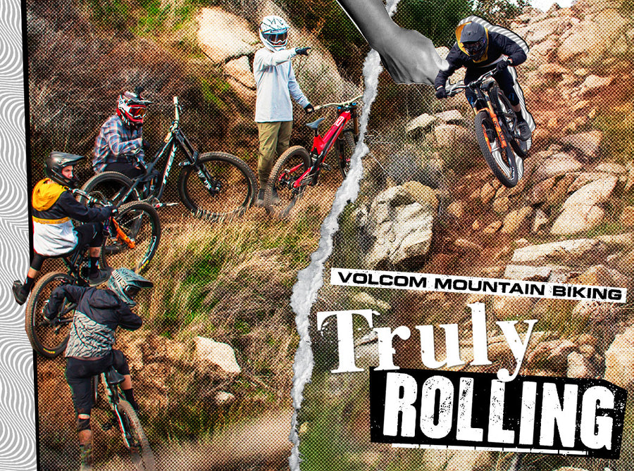 volcom mountain biking truly rolling
