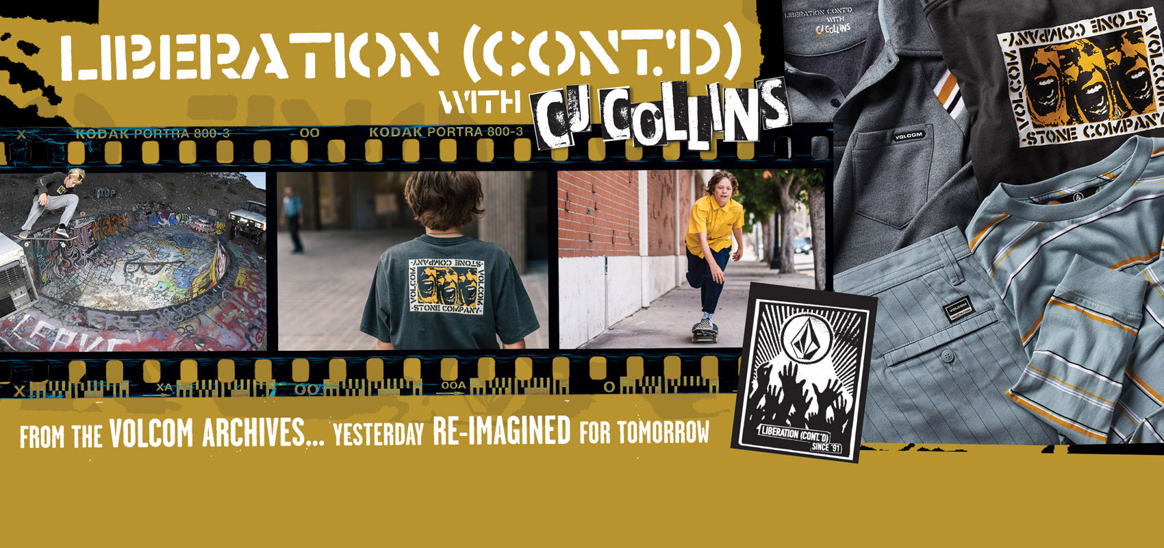 Liberation Cont'd with CJ Collins.  A Volcom apparel collection inspired from the Volcom archives.