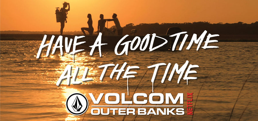 obx crew on a boat volcom netflix outerbanks