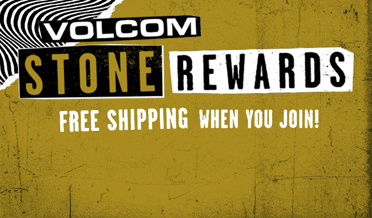 Volcom Stone Rewards Members Get Free Shipping