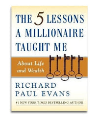 (Hardcover) The Five Lessons a Millionaire Taught Me