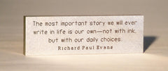 Richard Paul Evans Quotation paperweight.