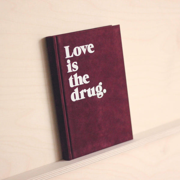 "NAVUCKO. Notizbuch Hardcover ""Love is the drug"" in Bordeaux"