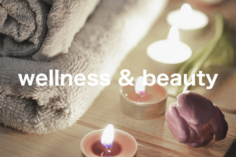 Wellness and Beauty