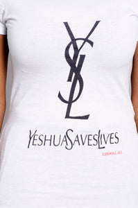 """Yeshua Saves Lives "" WOMEN shirt - ebrook lael"