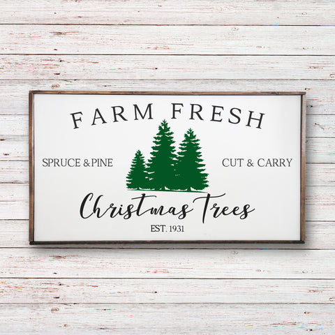 """Farm Fresh Christmas Trees"""