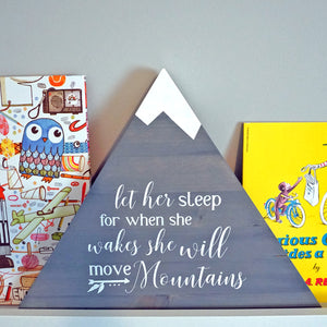 """Let Her Sleep, She Will Move Mountains"""