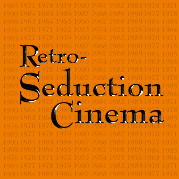 Retro-Seduction Cinema