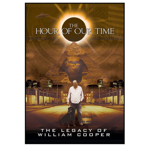 Hour of Our Time: The Legacy William Cooper (DVD)