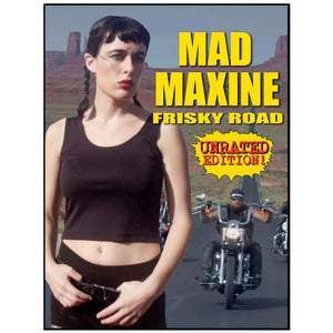 Mad Maxine: Frisky Road (DVD)