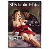 Skin In The Fifties featuring Restored Flesh Merchant (2-DVD)