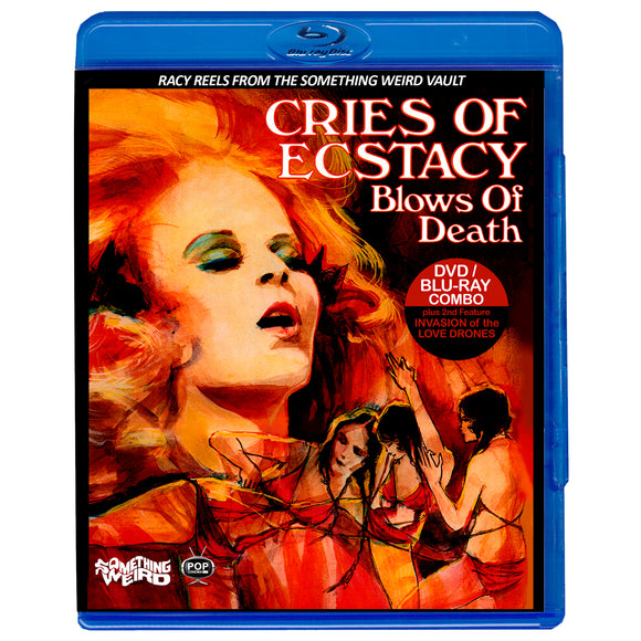 Racy Reels Vol. 1: Cries of Ecstasy, Blows of Death / Invasion of the Love Drones (Blu-Ray/DVD)