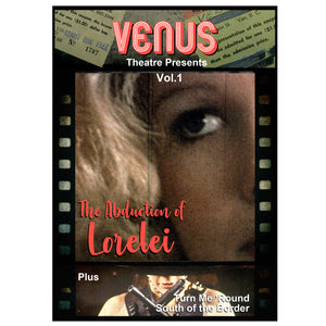 Venus Theatre Presents Vol. 1: Abduction of Lorlelei (DVD)