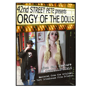 Orgy of the Dolls Double Feature Presented by 42nd Street Pete (DVD)