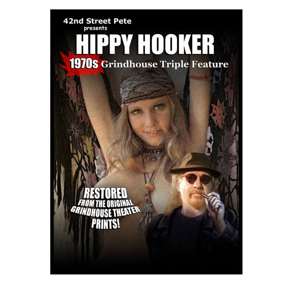 Hippy Hooker Triple Feature Presented by 42nd Street Pete (DVD)