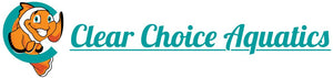 Clear Choice Aquatics