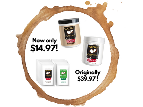 1 Coconut Coffee 9.5oz + 1 Coconut Coffee Unsweetened 6.35oz + 10 Portable Packets