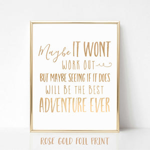 Best Adventure Ever Real Foil Print