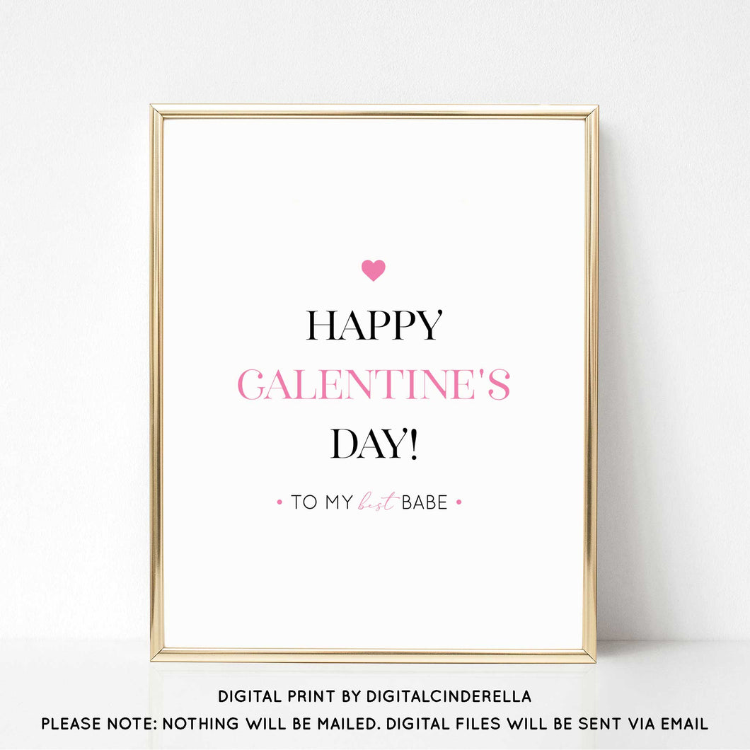 Happy Galentine's Day - DIGITAL PRINT