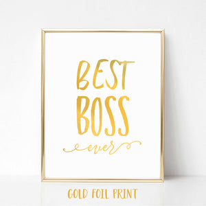 Best Boss Ever Real Foil Print