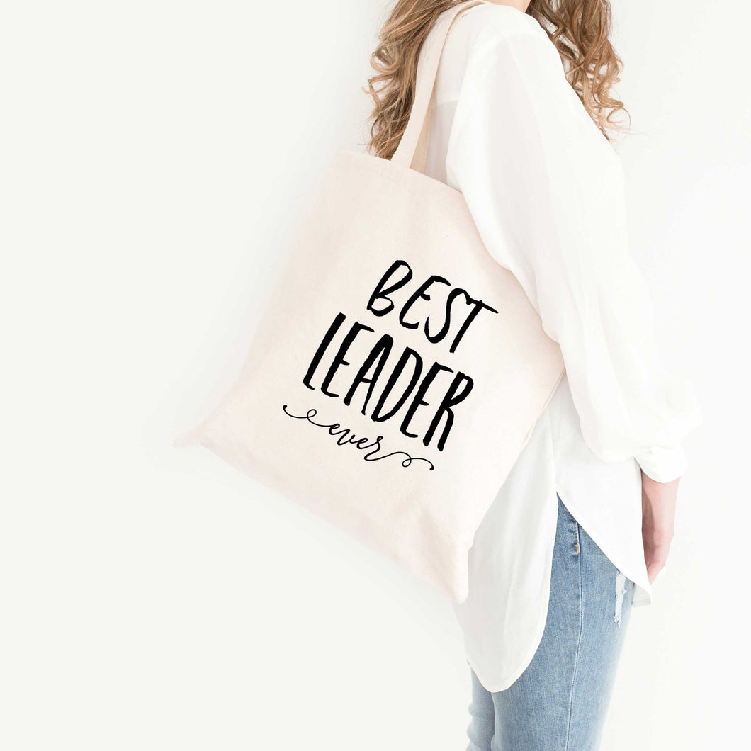 Best Leader Ever Tote Bag