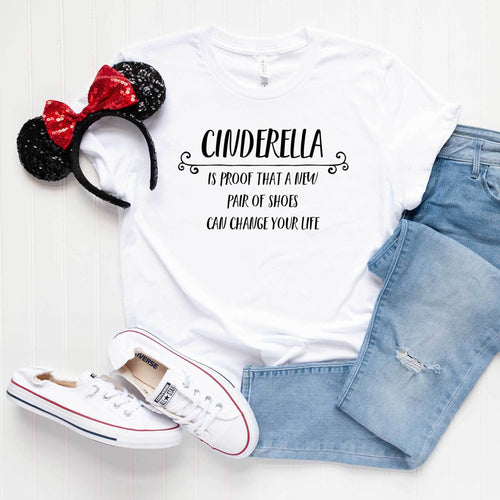 Cinderella is Proof That Shoes Can Change Your Life Unisex Tee