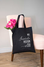 My Favorite Position is CEO Tote Bag