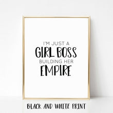 I'm Just a Girl Boss Building Her Empire Real Foil Print