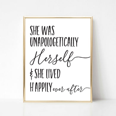 She Was Unapologetically Herself - DIGITAL PRINT