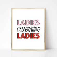 Ladies Celebrating Ladies - DIGITAL PRINT