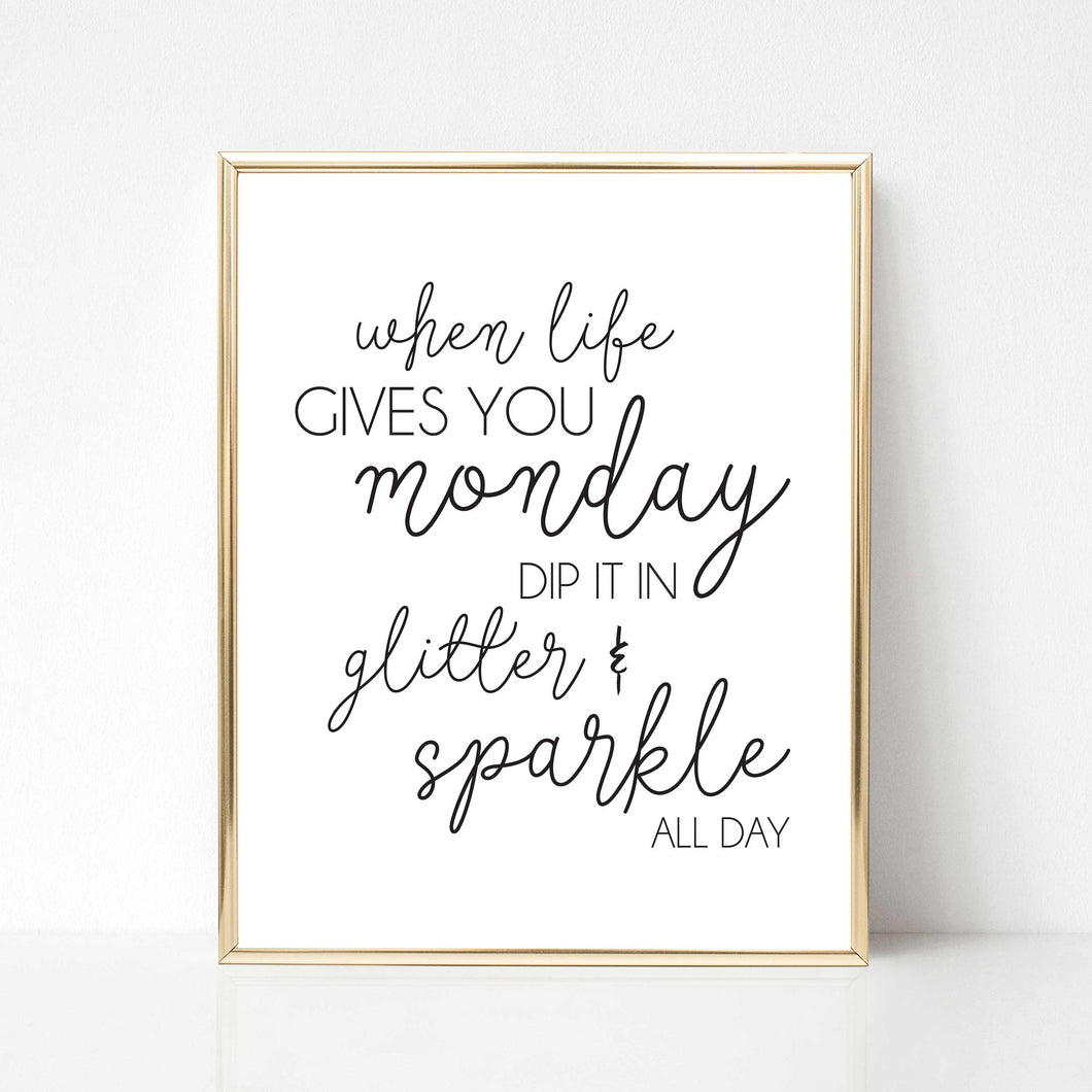 Monday Sparkle - DIGITAL PRINT