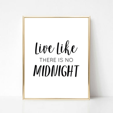 Like Like There's No Midnight - DIGITAL PRINT