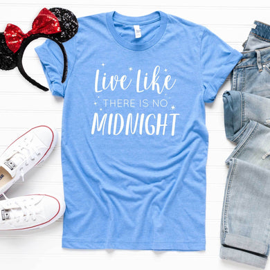 Live Like There's No Midnight Unisex Tee