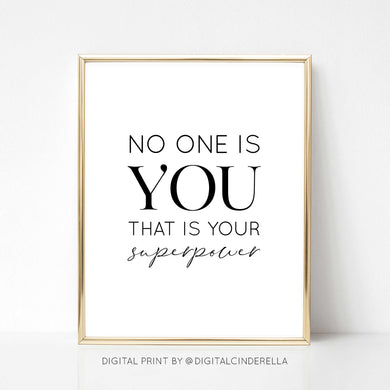 No One is You - DIGITAL PRINT