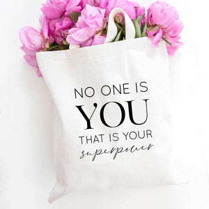 No One is You That is Your Superpower Tote Bag
