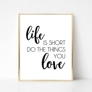 Do the Things You Love - DIGITAL PRINT
