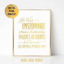 She Was Unstoppable Real Foil Print