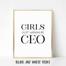 Girls Just Wanna be CEO Real Foil Print