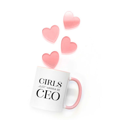 Girls Just Wanna be CEO Coffee Mug
