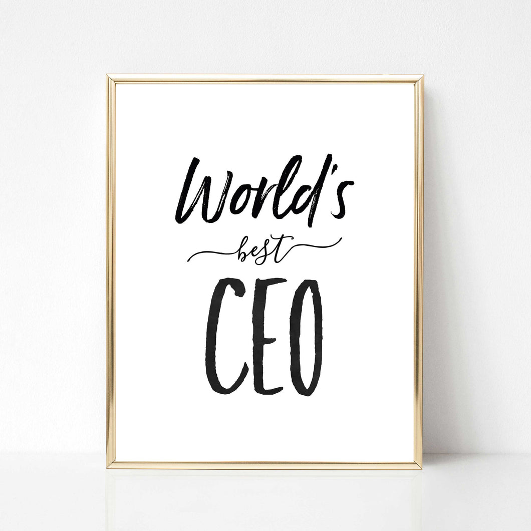 World's Best CEO - DIGITAL PRINT
