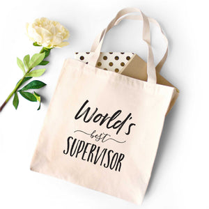 World's Best Supervisor Tote Bag