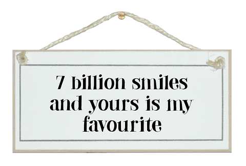 7 billion smiles...