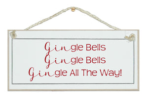 Gingle bells, all the way sign