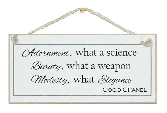 Adornment...Coco Chanel