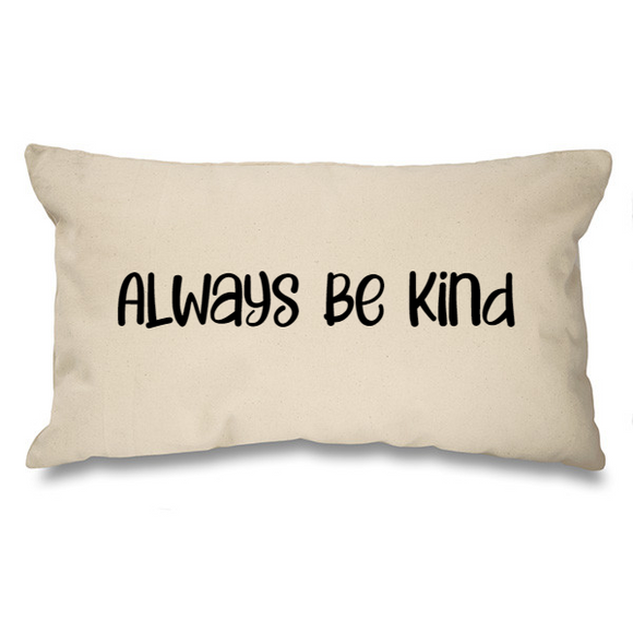 Always be Kind. Natural Long Cushion